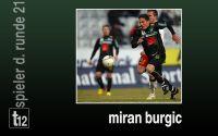 Weiterlesen: Der Spieler der 21. Runde: Miran Burgic
