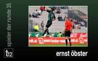 Weiterlesen: Der Spieler der 35. Runde: Ernst Öbster