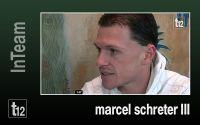 Weiterlesen: InTeam: Marcel Schreter - Teil 3
