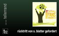 Weiterlesen: Europäische Fußballfans fordern sofortigen Rücktritt von Sepp Blatter