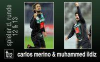 Weiterlesen: Die Spieler der Runden 12 und 13: Merino & Ildiz