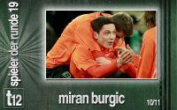Weiterlesen: Der Spieler der 19. Runde: Miran Burgic